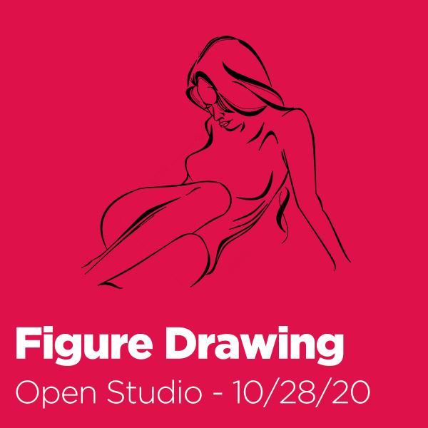 Open Studio: Figure Drawing - 10/28/20
