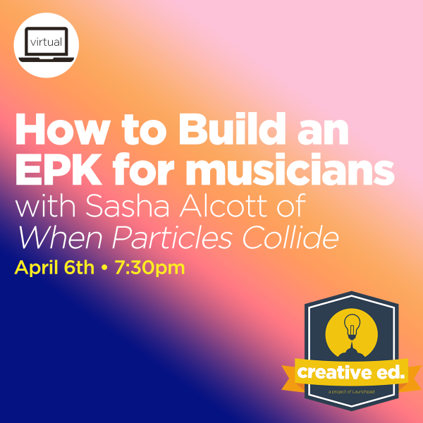 04/06/2021 - How to Build an EPK for Musicians w/ Sasha Alcott