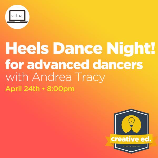 04/24/2021 - Heels Dance Night! (Advanced)