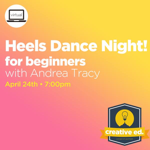 04/24/2021 - Heels Dance Night! (for Beginners)