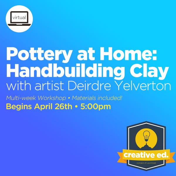 04/26/2021 - Pottery at Home: Handbuilding Clay