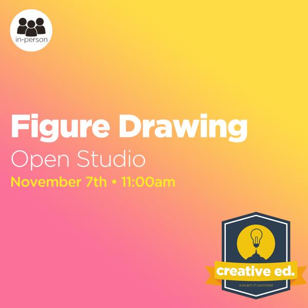 11/07/2021: Figure Drawing Open Studio